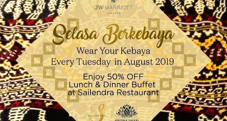 lunch or dinner di Sailendra JW Marriot pakai kebaya utk #selasaberkebaya dan dapatkan discount 50%